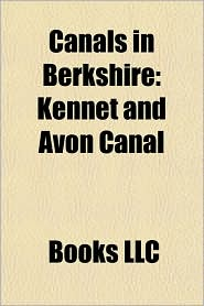 Canals in Berkshire: Kennet and Avon Canal