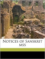 Notices of Sanskrit Mss Volume 2 - Rajendralala Mitra