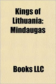 Kings of Lithuania: Mindaugas