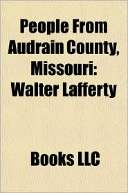 People From Audrain County, Missouri: Walter Lafferty