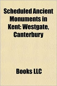 Scheduled Ancient Monuments in Kent: Westgate, Canterbury