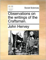 Observations on the Writings of the Craftsman.