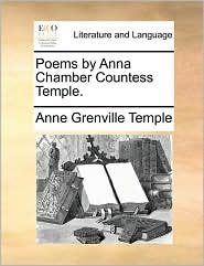 Poems by Anna Chamber Countess Temple. - Anne Grenville Temple