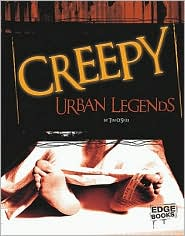 Creepy Urban Legends - Tim O'Shei, Contribution by Kelly Garvin