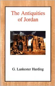 The Antiquities of Jordan - Gerald William Lankester Harding (Editor)