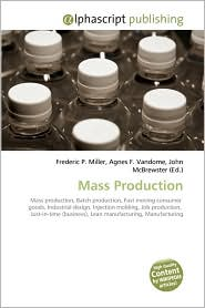 Mass Production - Frederic P. Miller