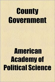 County Government - American Academy Of Political Science