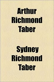 Arthur Richmond Taber - Sydney Richmond Taber