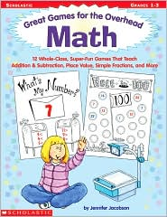 Great Games For The Overhead: Math - Jennifer Jacobson