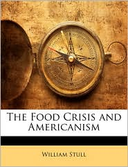 The Food Crisis and Americanism