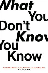 What You Don't Know You Know - Ken Eisold