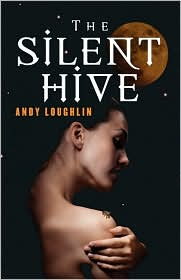 The Silent Hive - Andy Loughlin