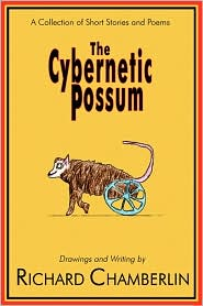The Cybernetic Possum - Richard H. Chamberlin, Performed by Greg A. Knutson
