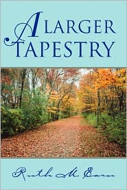 A Larger Tapestry - Ruth M. Earn