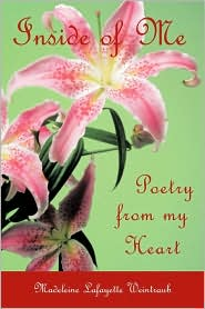 Inside of Me: Poetry From My Heart