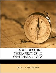 Homoeopathic therapeutics in ophthalmology