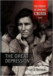 The Current Economic Crisis and the Great Depression - Philip S. Salisbury