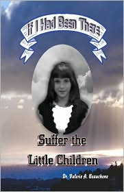 Suffer the Little Children - Valerie A. Beauchene