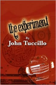 The Experiment - John Tuccillo