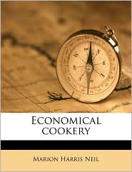 Economical cookery - Marion Harris Neil
