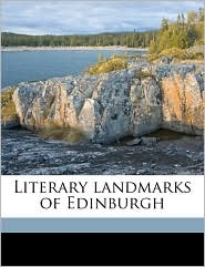 Literary landmarks of Edinburgh - Laurence Hutton
