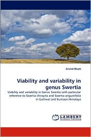 Viability And Variability In Genus Swertia