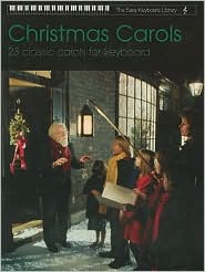 Christmas Carols - 23 Classic Carols for Keyboard (The Easy Keyboard Library): Electronic Keyboard - Alfred Publishing Staff