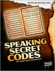 Speaking Secret Codes - Sheri Bell-Rehwoldt
