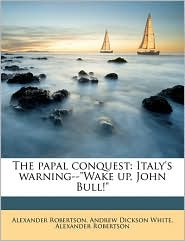 The papal conquest: Italy's warning-