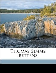 Thomas Simms Bettens - Edward Detraz Bettens