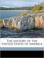 The History Of The United States Of America - Richard Hildreth