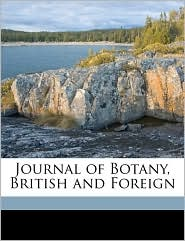Journal of Botany, British and Foreign Volume 46 - Anonymous