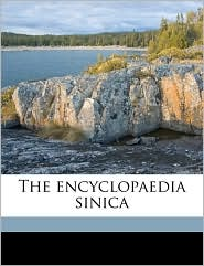 The encyclopaedia sinica - Samuel Couling