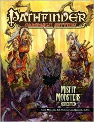 Pathfinder Chronicles: Misfit Monsters Redeemed - Paizo Staff
