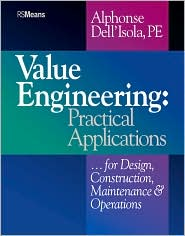 Value Engineering; Practical Applications