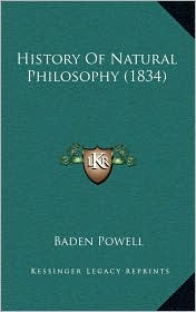 History Of Natural Philosophy (1834) - Baden Powell
