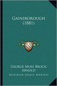 Gainsborough (1881) - George Moss Brock-Arnold