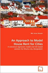An Approach to Model House Rent for Cities an Approach to Model House Rent for Cities