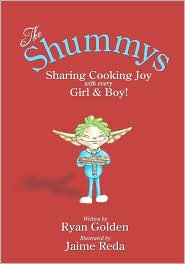 The Shummys: Cooking Joy with Every Girl and Boy - Ryan Golden, Jaime Reda (Illustrator)