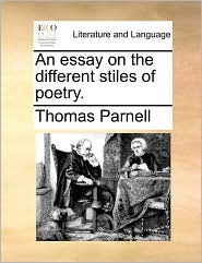 An essay on the different stiles of poetry.