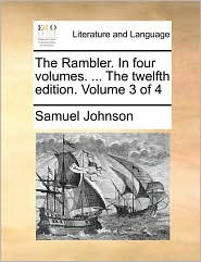The Rambler. In four volumes. ... The twelfth edition. Volume 3 of 4 - Samuel Johnson