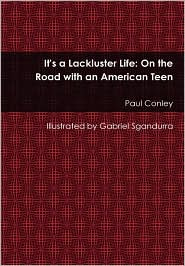 It's a Lackluster Life: on the Road with an American Teen