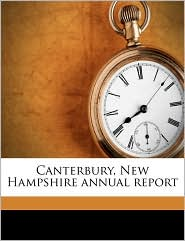 Canterbury, New Hampshire annual report Volume 1881 - Canterbury Canterbury