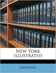 New York illustrated - Anonymous