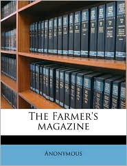 The Farmer's magazine Volume ser.3 v.31 1867 - Anonymous