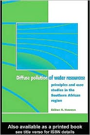 Diffuse Pollution of Water Resources: Principles and Case Studies in the Southern African Region