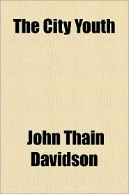 The City Youth - John Thain Davidson