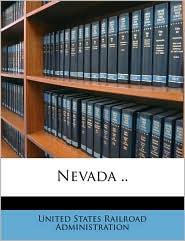 Nevada. - Created by United States Railroad Administration