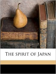 The spirit of Japan - Created by Ernest Adolphus 1856- [from old Sturge