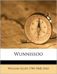 Wunnissoo - William Allen